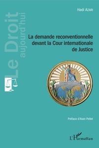 Deedr.fr La demande reconventionnelle devant la Cour internationale de Justice Image