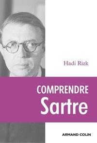 Hadi Rizk - Comprendre Sartre.