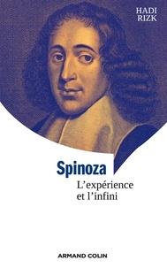 Hadi Rizk - Spinoza - L'expérience et l'infini.