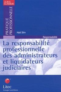 La responsabilité professionnelle des administrateurs et liquidateurs judiciaires. Analyse de 10 ans de jurisprudence.pdf
