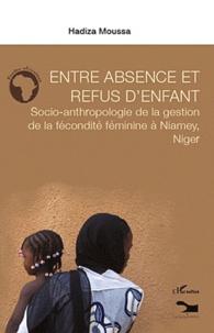 Rhonealpesinfo.fr Entre absence et refus d'enfant - Socio-anthropologie de la gestion de la fécondité féminine à Niamey, Niger Image