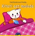 Hadj Boulenouar Khadija - Kitaki est malade.