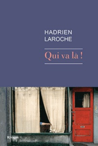 Hadrien Laroche - Qui va là !.