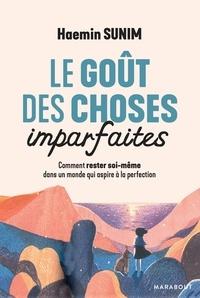 Ebooks gratuits à télécharger en format pdf Le goût des choses imparfaites  - Comment rester soi-même dans un monde qui aspire à la perfection 9782501140737  (French Edition)