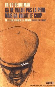 Ca ne valait pas la peine, mais ça valait le coup - 26 lettres contre la prison choisies par LEnvolée.pdf
