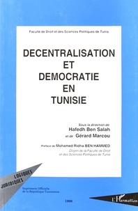 Hafedh Ben Salah et Gérard Marcou - Décentralisation et démocration en Tunisie.