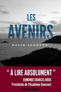 Hafid Aggoune - Les avenirs.