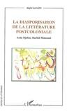 Hafid Gafaïti - La diasporisation de la littérature postcoloniale : Assia Sjebar, Rachid Mimouni.