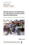 Hafid Gafaïti - Migrances, diasporas et transculturalités francophones.