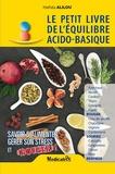 Hafida Alilou - Le petit livre de l'équilibre acido-basique.
