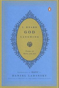 Hafiz et Daniel Ladinsky - I Heard God Laughing - Poems of Hope and Joy.