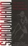 Haha Lung - Shadowhand - The History and Secrets of Ninja Taisavaki.