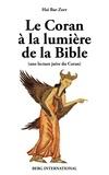 Haï Bar-Zeev - Le Coran à la lumière de la Bible - Une lecture juive du Coran.