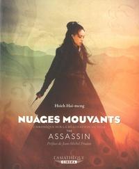 Hai-meng Hsieh - Nuages mouvants - Chronique sur la réalisation du film de Hou Hsiao-hsien, The Assassin.