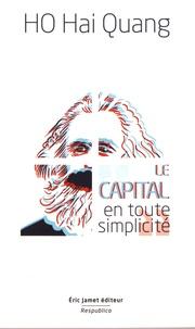 Le Capital en toute simplicité - Hai Quang Ho |