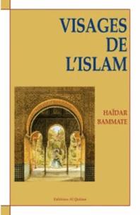 Haidar Bammate - Visages de l'islam.