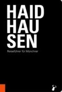 Haidhausen - Reiseführer für Münchner.