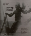 Haidy Geismar et Anita Herle - Moving images - John Layard, fieldwork and photography on Malakula since 1914.