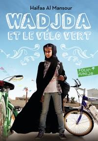 Haifaa Al Mansour - Wadjda et le vélo vert.