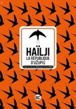 Haïlji - La République d'Uzupis.