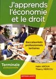 Haïm Arouch et Thierry Mercou - J'apprends l'économie et le droit Tle Bac pro tertiaires.