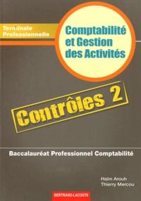 Comptabilité et Gestion des Activités Contrôles 2 Tle Bac Pro Comptabilité - Haïm Arouh | Showmesound.org