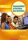 Haïm Arouh et Thierry Mercou - Comptabilité et Gestion des Activités Tle Professionnelle - Baccalauréat Professionnel Comptabilité.