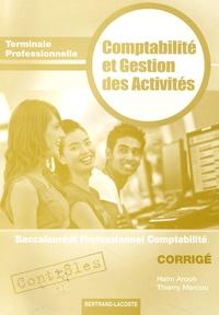 Haïm Arouh et Thierry Mercou - Contrôles Comptabilité et Gestion des Activités Tle Bac pro comptabilité - Corrigé.