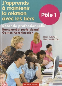 Japprends à maintenir la relation avec les tiers 2e Bac pro gestion-administration - Pôle 1.pdf