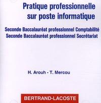 Deedr.fr Pratique professionnelle sur poste informatique 2e Bac pro comptabilité/secrétariat - CD-ROM Image