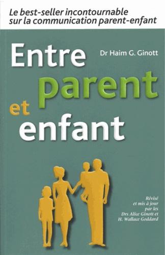 Haim Ginott - Entre parent et enfant.