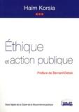 Haïm Korsia - Ethique et action publique.