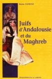 Haïm Zafrani et  Haim - Juifs d'Andalousie et du Maghreb.