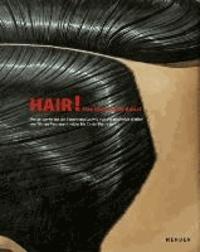 Hair! Das Haar in der Kunst - Meisterwerke aus der Sammlung Ludwig von der Antike bis heute.