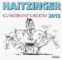 Haitzinger Karikaturen 2013.
