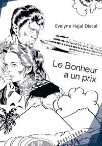Hajal diacal Evelyne - Le bonheur a un prix.
