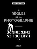 Haje Jan Kamps - Les règles de la photographie et l'art de les enfreindre.