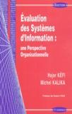 Hajer Kéfi et Michel Kalika - Evaluation des Systèmes d'Information : une Perspective Organisationnelle.