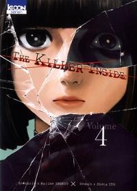 Hajime Inoryu et Shota Ito - The Killer Inside Tome 4 : .