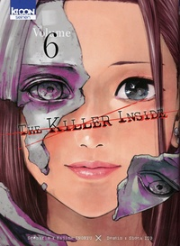 Hajime Inoryu et Shota Itoh - The Killer Inside Tome 6 : .