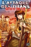Hajime Isayama et Ryô Suzukaze - L'attaque des titans - Before the fall Tome 12 : .