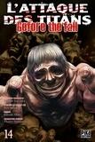 Hajime Isayama et Satoshi Shiki - L'attaque des titans - Before the fall Tome 14 : .