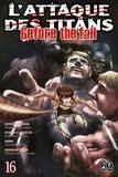 Hajime Isayama et Ryô Suzukaze - L'attaque des titans - Before the fall Tome 16 : .