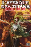 Hajime Isayama et Satoshi Shiki - L'attaque des titans - Before the fall Tome 3 : .