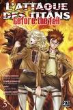 Hajime Isayama et Ryô Suzukaze - L'attaque des titans - Before the fall Tome 5 : .