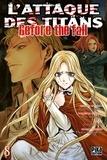 Hajime Isayama et Ryô Suzukaze - L'attaque des titans - Before the fall Tome 8 : .