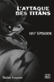 Hajime Isayama - L'Attaque des Titans Chapitre 101.