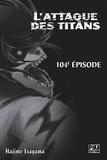 Hajime Isayama - L'Attaque des Titans Chapitre 104.