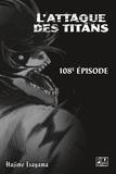 Hajime Isayama - L'Attaque des Titans Chapitre 108.