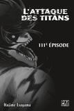 Hajime Isayama - L'Attaque des Titans Chapitre 111.